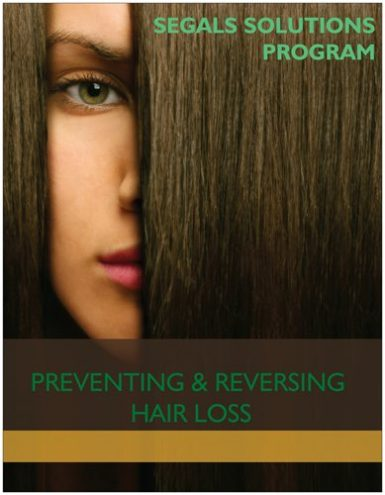 Preventing and Reversing Hair Loss